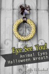 Animal Eyes Halloween Wreath from Tried & True for Crafts Unleashed
