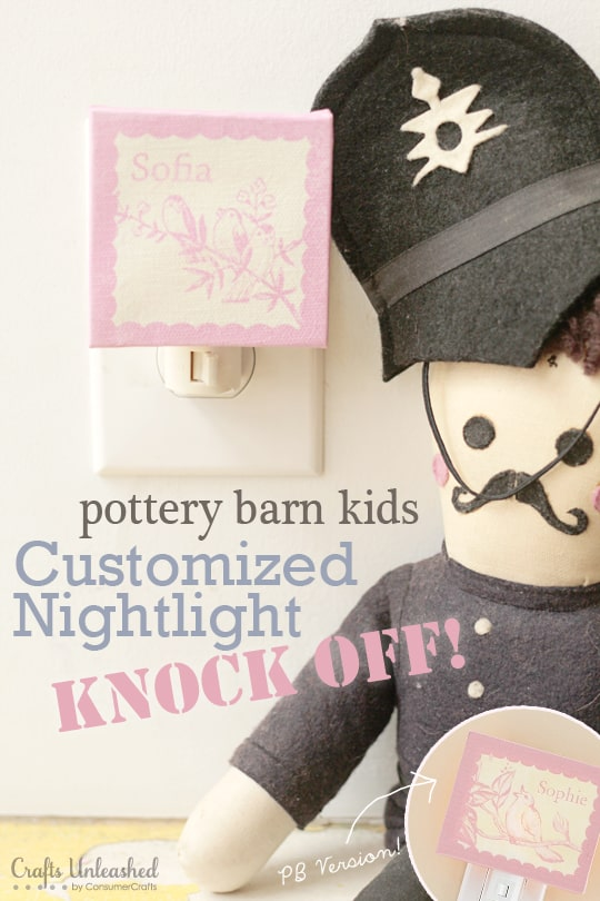 Make a Pottery Barn Knock Off Customized Nighlight that likes just like the original!