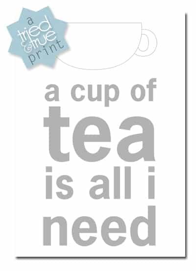 Cup of Tea Free Printable - Tried & True