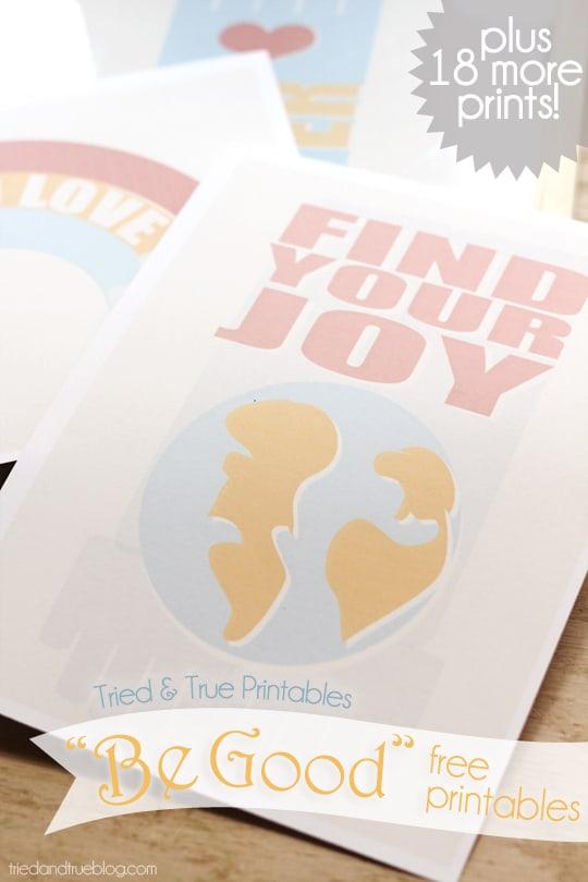 """Be Good"" Free Printables Series"