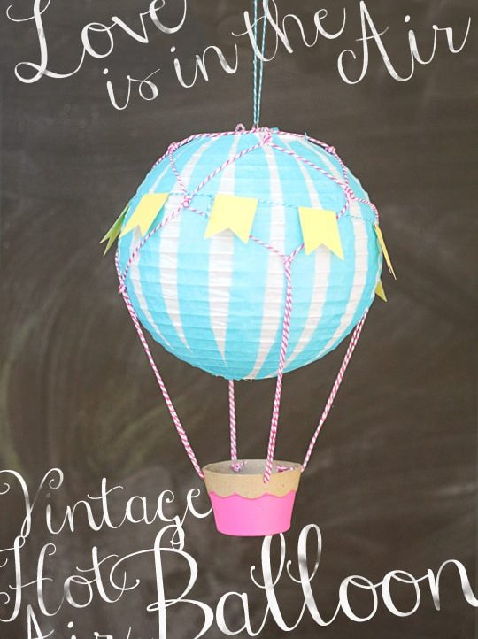 How to make a Vintage Hot Air Ballon with craft supplies and a paper lantern!