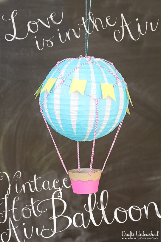 how to make a vintage hot air ballon with craft supplies and a paper