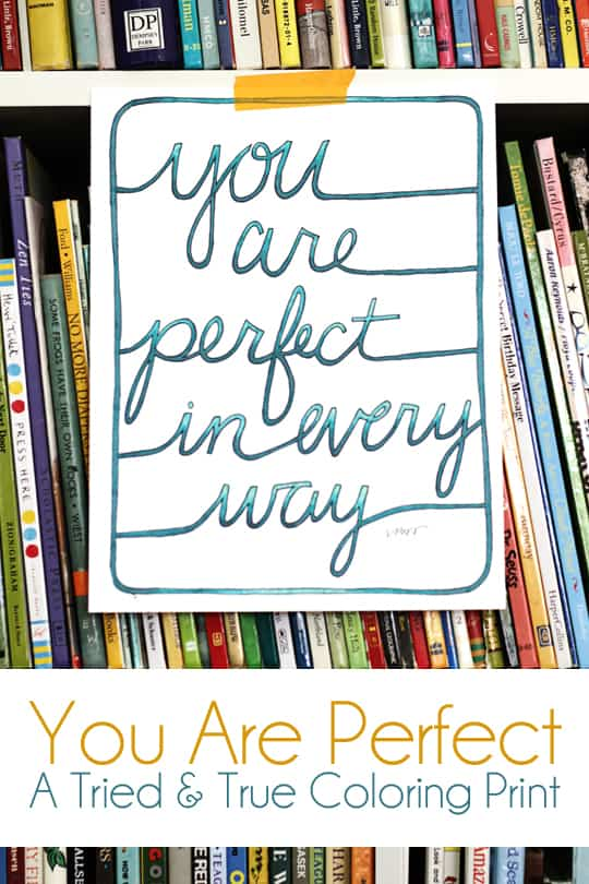 You Are Perfect Coloring Print from Tried & True