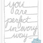 You Are Perfect Coloring Print - Free Printable