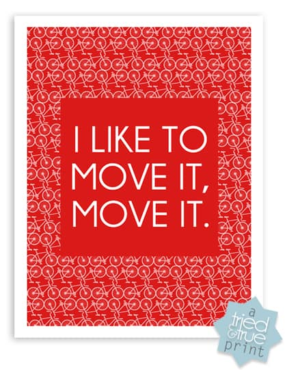 Bicycling Free Printables - I Like To Move It, Move It.