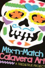 Dia de los Muertos Mix & Match Calavera Art