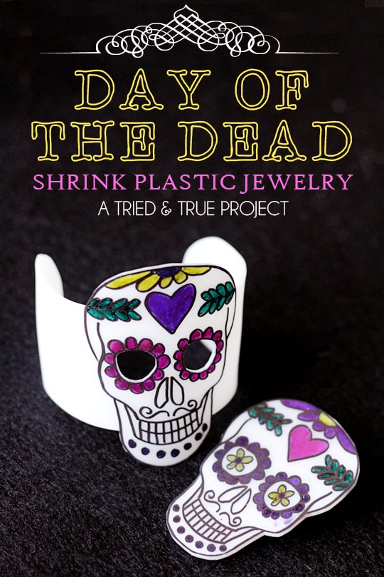 Day of the Dead Shrink Plastic Jewelry - A Tried & True Project