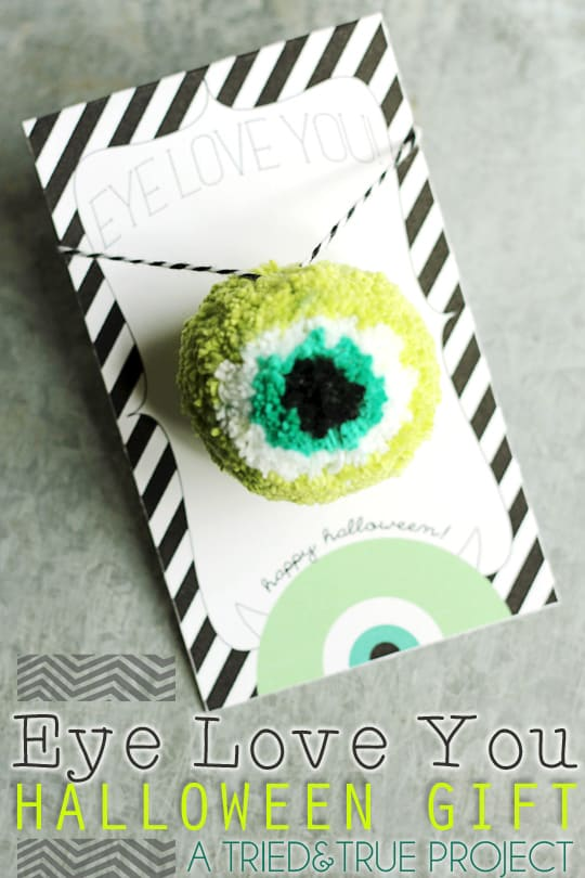 Eye Love You Halloween Gift - A Tried & True Project