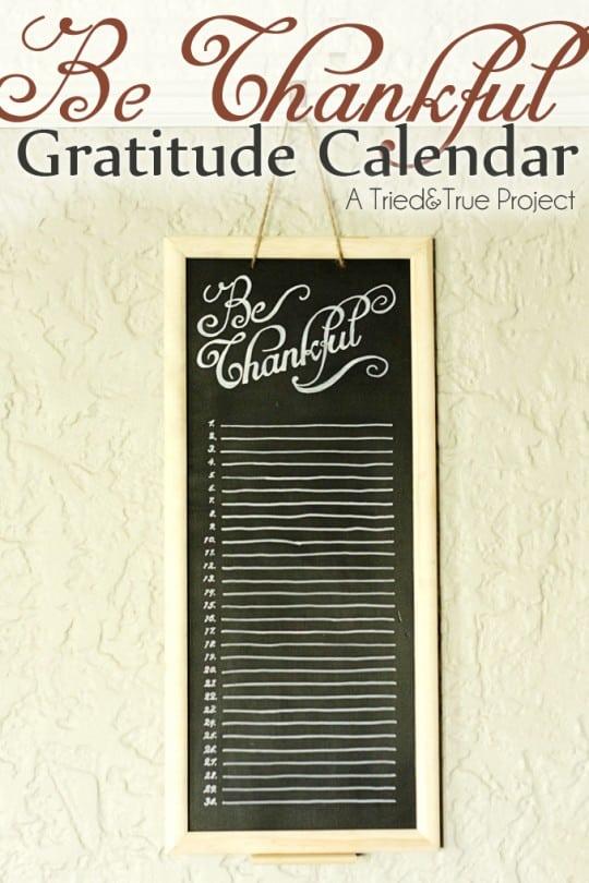 Be Thankful Gratitude Calendar - A Tried & True Project