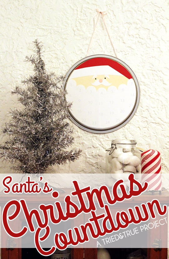 Santa's Christmas Countdown - A Tried & True Project for you!