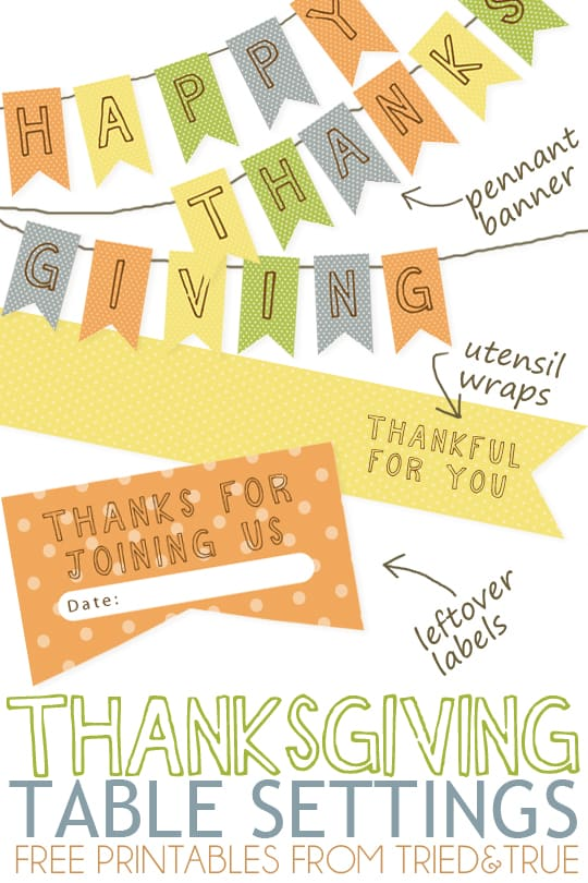 Thanksgiving Table Setting Free Printables pennant banner, utensil wraps, and leftover labels.