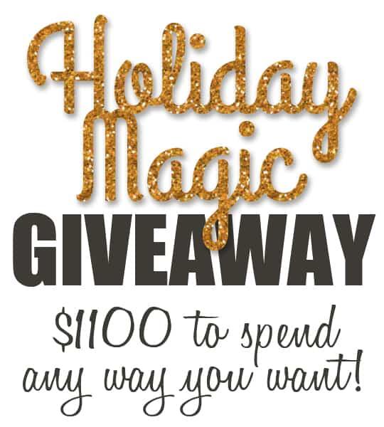 $1100 Holiday Magic Giveaway!
