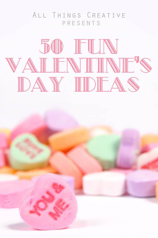 50 Fun Valentine's Day Ideas from All Things Creative