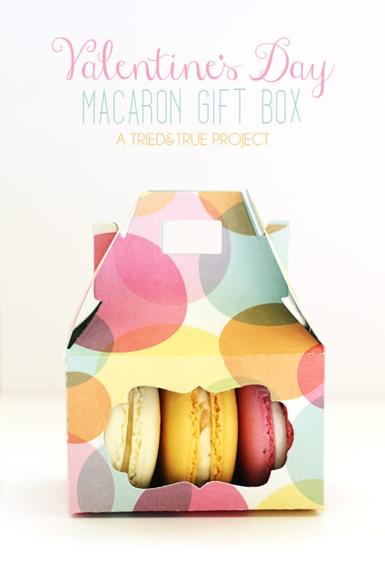 Valentine's Day Macaron Gift Box - A Tried & True Project