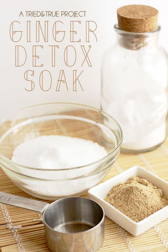 Ginger Detox Bath Soak - A Tried & True Project