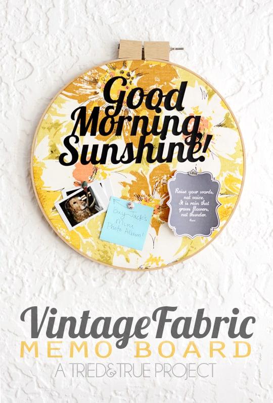 Vintage Fabric Memo Board - A Tried & True Project