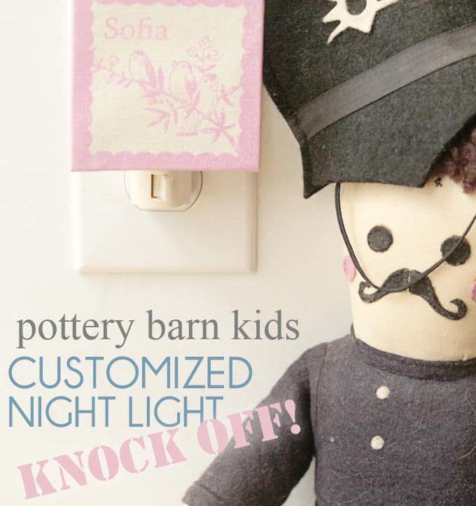 Pottery Barn Kids Customized Night Light Knock-Off - A Tried & True Project