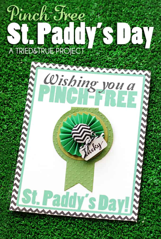 St. Paddy's Day Pinch Free Card - A Tried & True Project