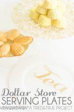 DIY Dollar Store Serving Plates
