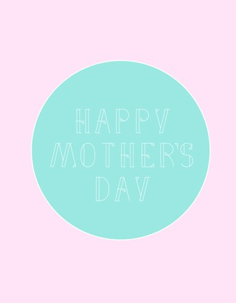 Modern Mother's Day Free Cards - Pink/Teal