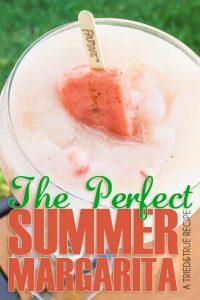 The Perfect Summer Margarita - A Tried & True Recipe