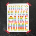 There's No Place Like Home Art