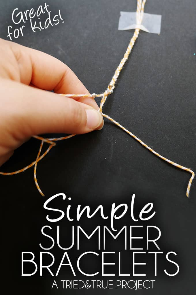 Simple Summer Bracelets - A Tried & True Project