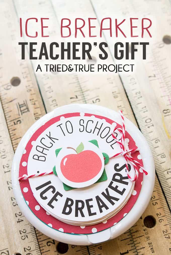 Ice Breaker Back-To-School Teacher's Gift - Sweet and practical!