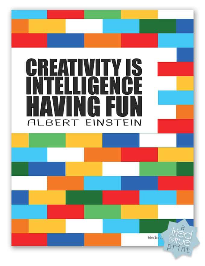 """Creativity Is Intelligence Having Fun"" Free Printable"