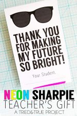 Neon Sharpie Teacher's Gift