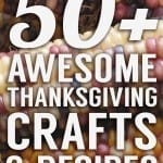 50+ Awesome Thanksgiving Crafts & Recipes