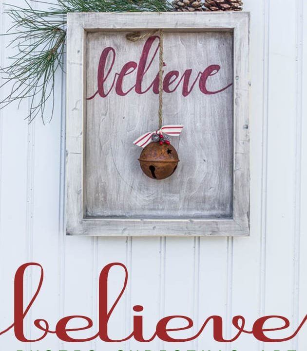 """""""Believe"""" Rustic Christmas Art - Full tutorial and detailed pictures!"""