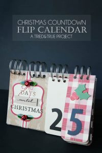 Countdown to Christmas with this easy--to-make flip calendar! Customize it to fit any decor and personality!