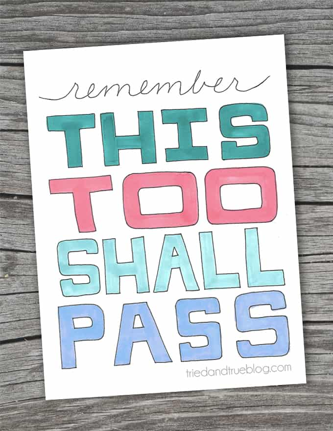 """""""This Too Shall Pass"""" Free Printable - Hang in there!"""