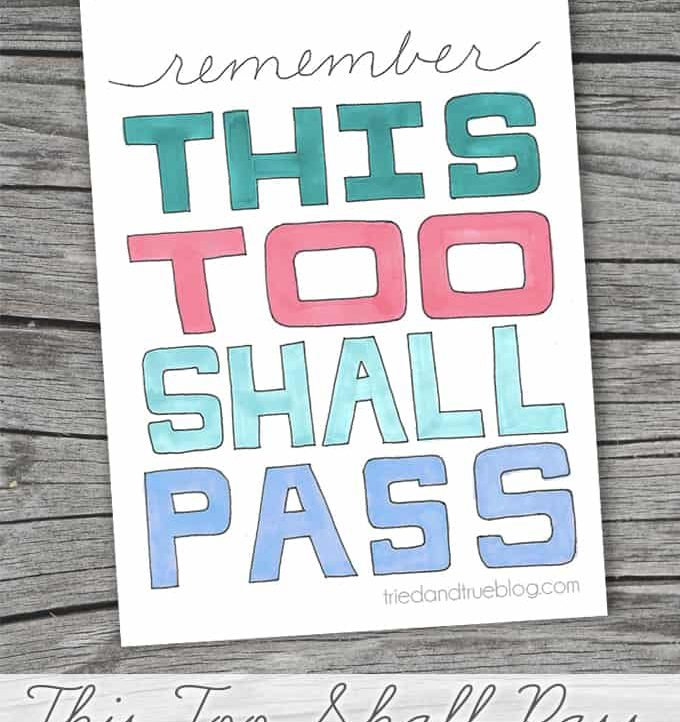 """""""This Too Shall Pass"""" Free Printable - A coloring page to help you remember that these moments are fleeting. Hang in there!"""