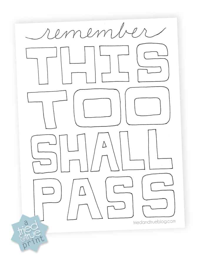 """This Too Shall Pass"" Free Printable -  Download"