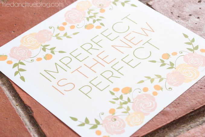 Imperfect Is The New Perfect Free Printable - Print