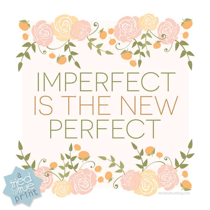 Imperfect Is The New Perfect Free Printable - Free
