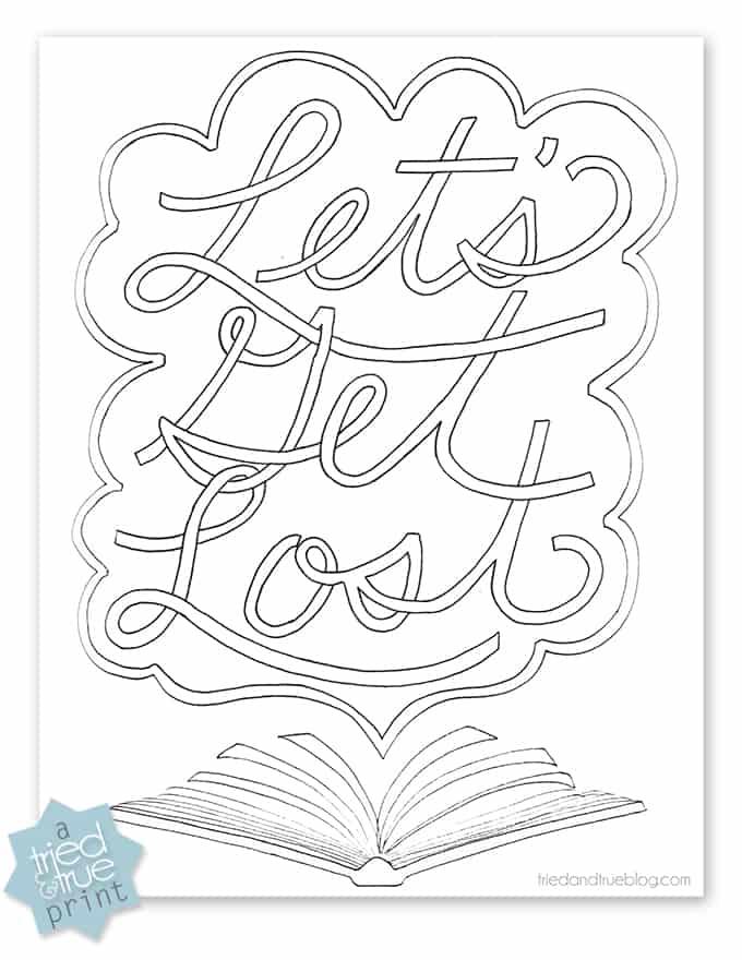 """""""Let's Get Lost"""" Free Coloring Print - Printable / triedandtrueblog.com"""