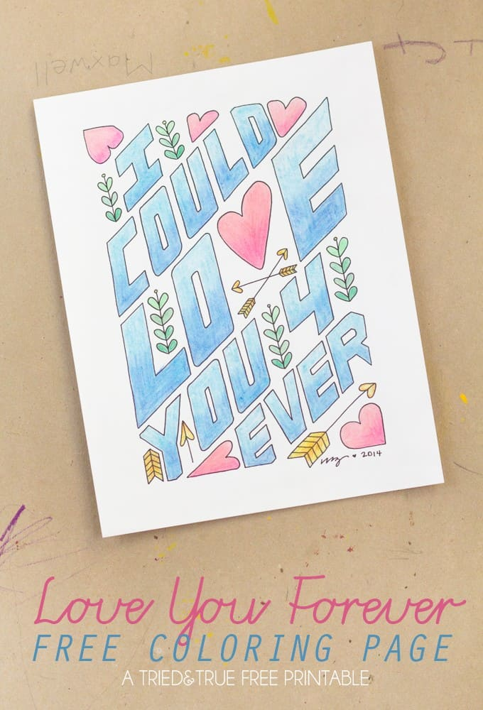 """""""Love You Forever"""" Free Coloring Page"""