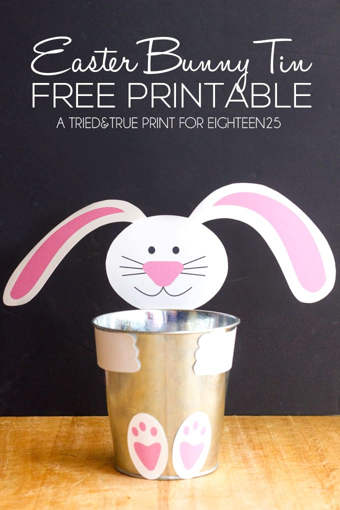 Easter Bunny Tin Free Printable Tried Amp True