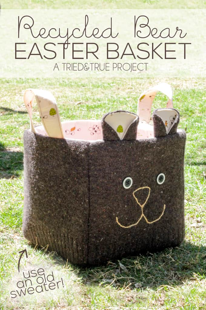 Use an old sweater to make this super cute Recycled Easter Basket! Easy tutorial with detailed pictures.