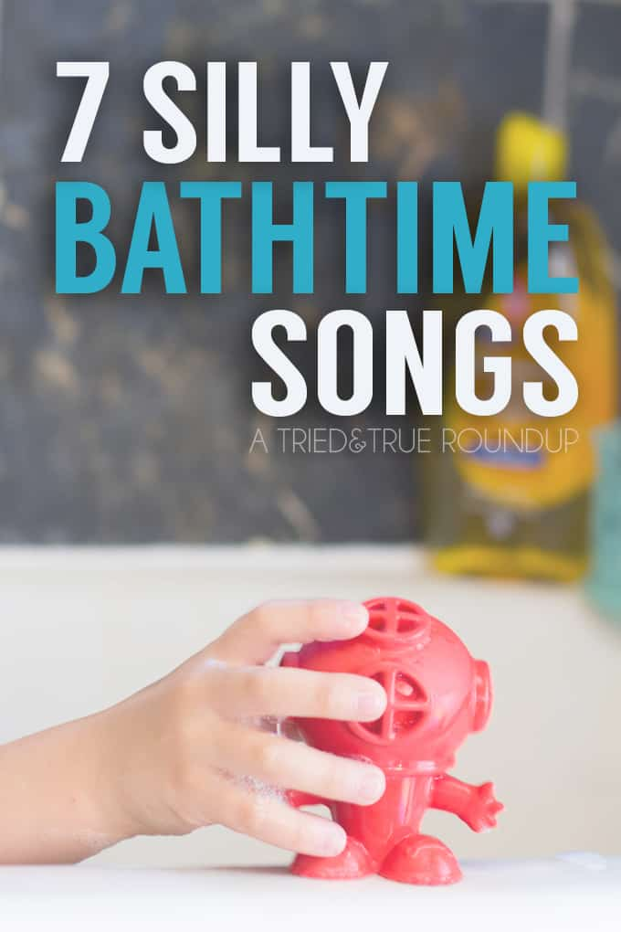 Kick bathtime fun up a notch with these 7 Silly Bathtime Songs!
