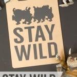 """Stay Wild"" Teacher Appreciation Gift"