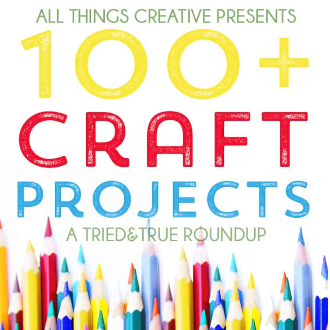 100+ Craft Projects - SQ