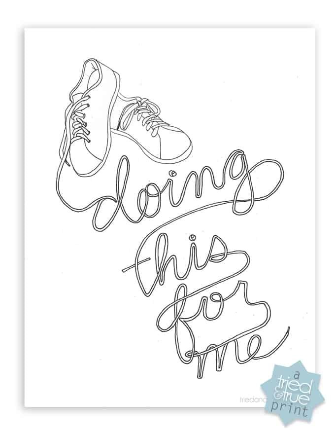 """""""Doing This For Me"""" Coloring Page - Print"""