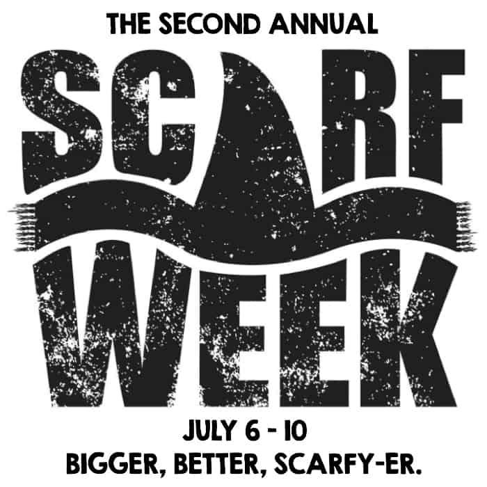 Scarf Week 2015 - Bigger, Better, Scarfy-er.