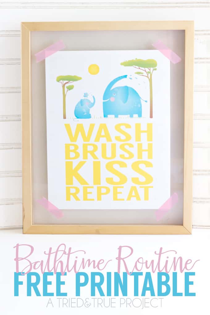 Print out this super cute Bathtime Routine Free Printable to decorate your kid's bathroom. Wash, brush, kiss, repeat!