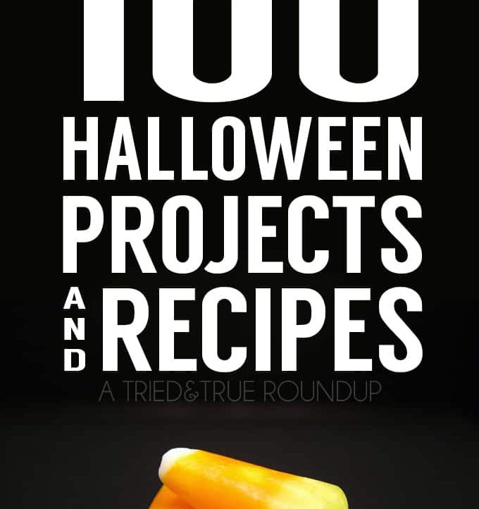 100 Halloween Projects and Recipes! Brought to you by All Things Creative and Tried&True