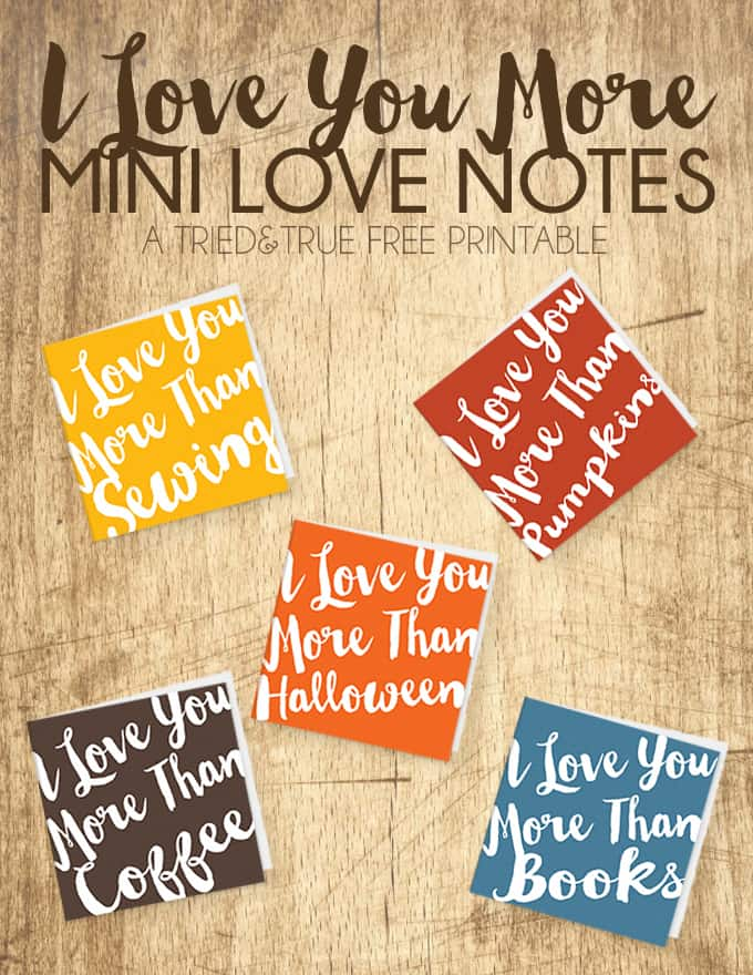 """Sweet little """"I Love You More"""" Mini Love Notes to let that special someone know just how much you love them! Five free designs to choose from!"""